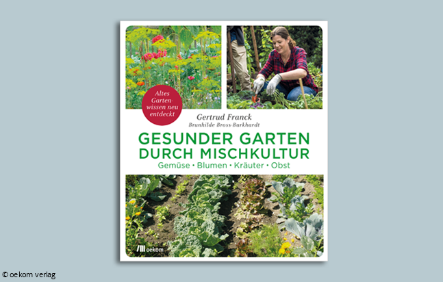 Buchtipp Gesunder Garten Durch Mischkultur Naturfreunde